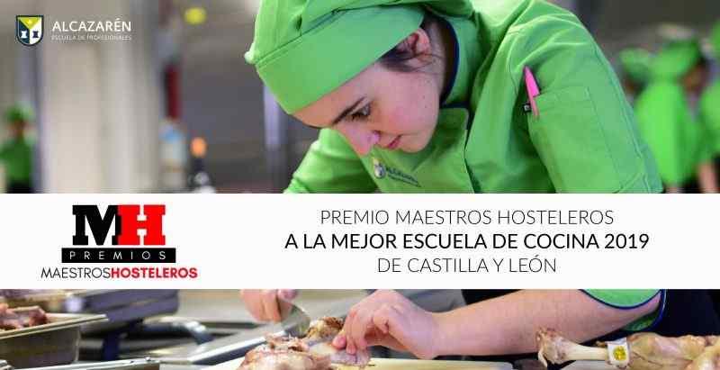 Premio Maestros Hosteleros a Mejor Escuela de Cocina 2019