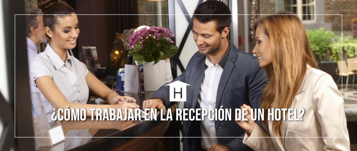 TRABAJO DE RECEPCIONISTA DE HOTEL