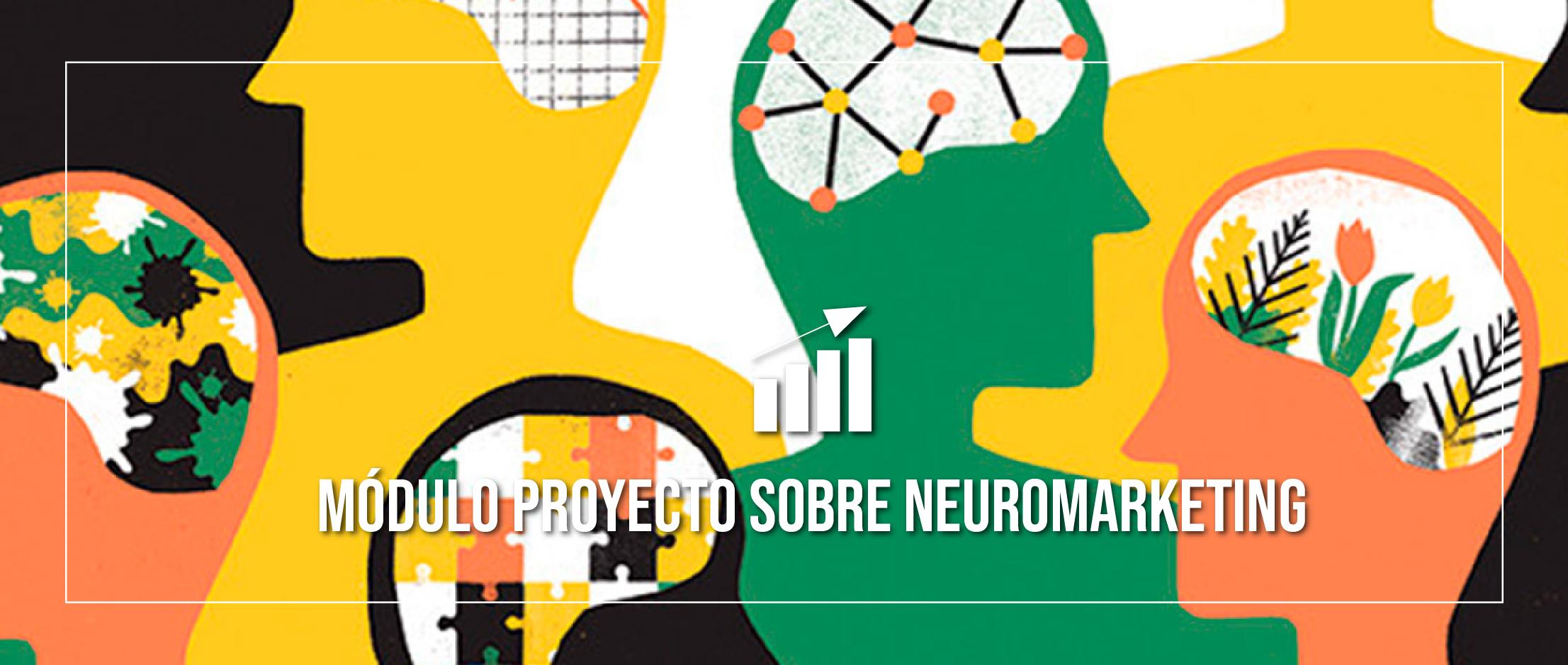Primer trabajo de Módulo Proyecto. Una investigación sobre neuromarketing