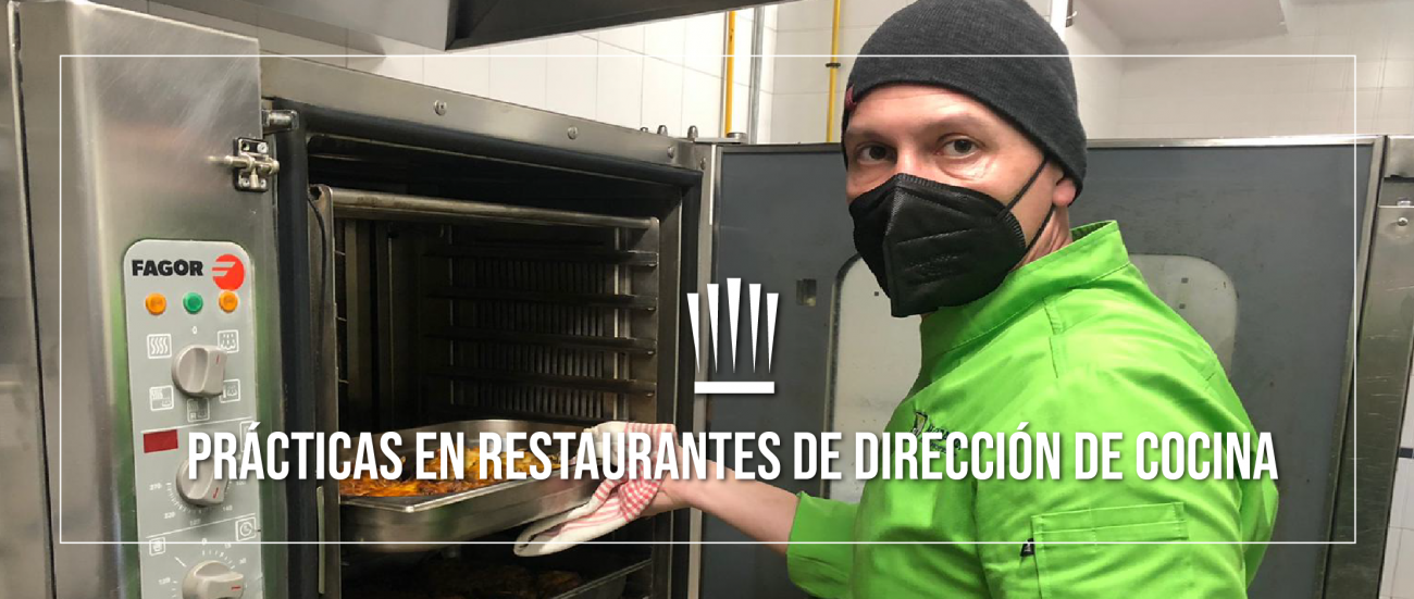 Prácticas en Restaurantes de nuestros alumnos de Dirección de Cocina