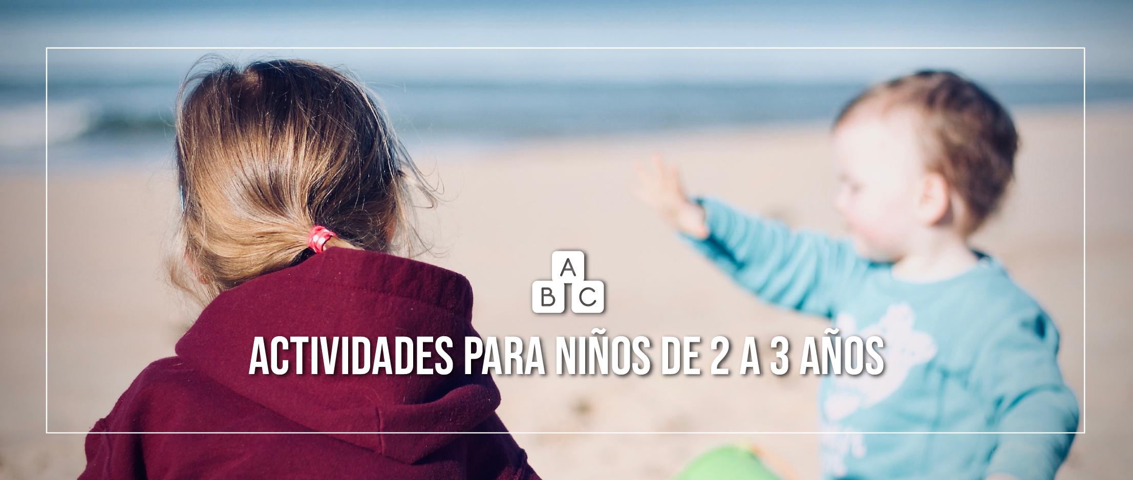 Las mejores actividades para niños de 2 a 3 años para este verano