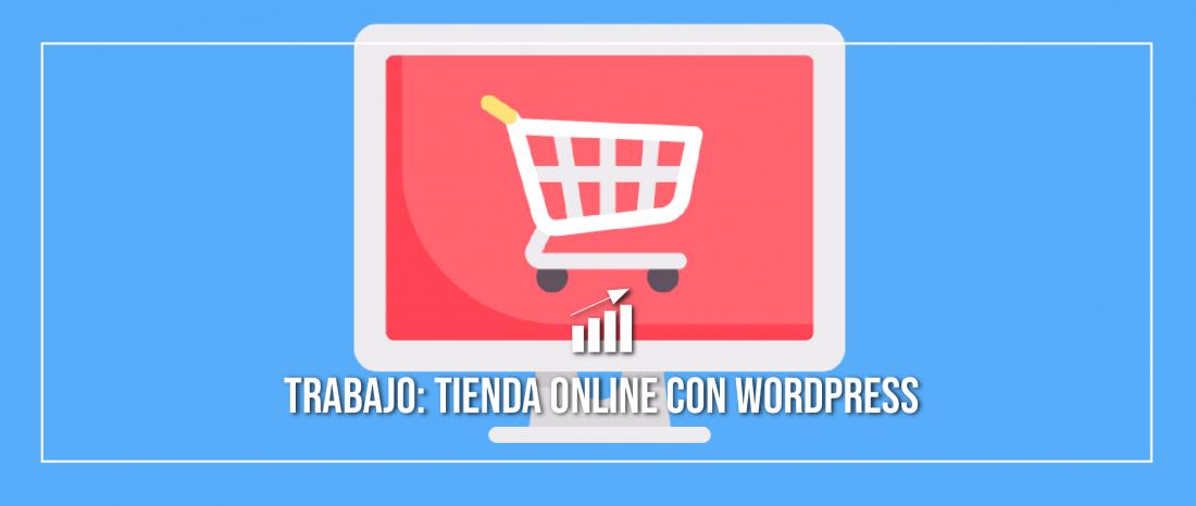 Trabajo de clase: una tienda online con WordPress